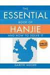 The Essential Book of Hanjie: And How to Solve It