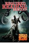 Required Reading Remixed, Volume 1: Featuring Dredd Island