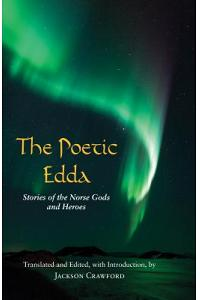 The Poetic Edda : Stories of the Norse Gods and Heroes
