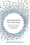 Multiculturalism and Advertising: Indian and European Enterprises Under Globalization