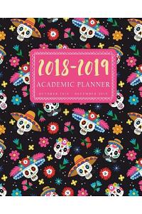 2018-2019 Academic Planner: 15 Month Weekly and Monthly Planner, Daily, Academic Planner Calendar, Agenda Schedule Organizer, October 2018 - Decem