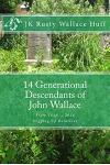 14 Generational Descendants of John Wallace: Digging Up Relatives