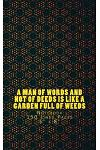 A Man of Words and Not of Deeds Is Like a Garden Full of Weeds: Notebook 150 Lined Pages 5 X 8