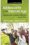 Adolescents In The Internet Age: Teaching And Learning From Them, 2nd Edition (HC)