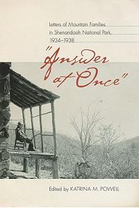 Answer at Once: Letters of Mountain Families in Shenandoah National Park, 1934-1938