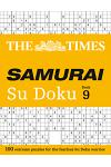 The Times Samurai Su Doku 9 : 100 Extreme Puzzles for the Fearless Su Doku Warrior