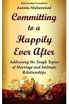 Committing to a Happily Ever After
