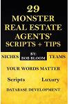 29 Monster Real Estate Agents' Scripts & Tips