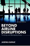Beyond Airline Disruptions: Thinking and Managing Anew
