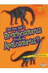 Can You Tell a Brachiosaurus from an Apatosaurus?