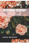 2019 Daily Planner: Pretty in Floral