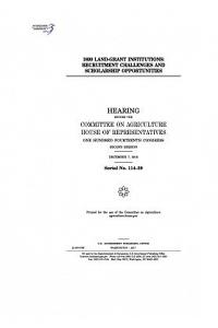 1890 Land-Grant Institutions: Recruitment Challenges and Scholarship Opportunities: Hearing Before the Committee on Agriculture
