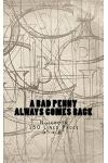A Bad Penny Always Comes Back: Notebook 150 Lined Pages 5 X 8