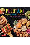 Pulutan! Filipino Bar Bites, Appetizers and Street Eats: (filipino Cookbook with Over 60 Easy-To-Make Recipes)