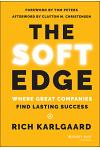 The Soft Edge: Where Great Companies Find Lasting Success