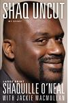 Shaq Uncut: My Story (Large Type / Large Print Edition)