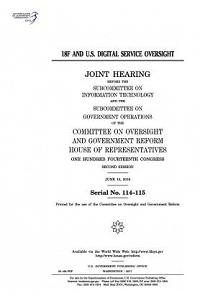18f and U.S. Digital Service Oversight: Joint Hearing Before the Subcommittee on Information Technology and He Subcommittee on Government Operations o