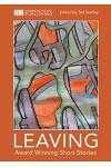 Leaving: Award Winning Short Stories