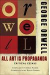 All Art Is Propaganda: Critical Essays: Critical Essays