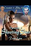 Creator 1 Sky Angel Episode 3 Shooting Star