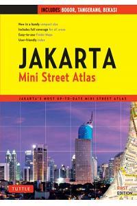 Jakarta Mini Street Atlas First Edition: Jakarta's Most Up-To-Date Mini Street Atlas