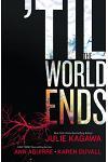 'til the World Ends: An Anthology