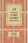 34 Vintage Card Games Explained