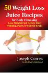 50 Weight Loss Juices: Look Thinner in 10 Days or Less!