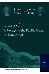 Charts of a Voyage to the Pacific Ocean by James Cook