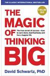 The Magic of Thinking Big :