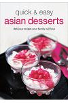 Quick & Easy Asian Desserts