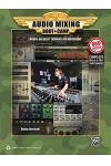 Audio Mixing Boot Camp: Hands-On Basic Training for Musicians, Book & DVD