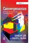 Convergenomics: Strategic Innovation in the Convergence Era