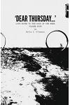 'dear Thursday...': Love Notes to the Days of the Week, Volume Four