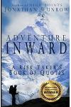 Adventure Inward: A Risk Taker's Book of Quotes