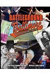 Battleground Baltimore: How One Arena Changed Wrestling History