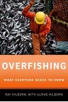 Overfishing: What Everyone Needs to Know(r)