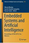 Embedded Systems and Artificial Intelligence: Proceedings of Esai 2019, Fez, Morocco