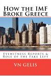 How the IMF Broke Greece: Role of the Fake Left