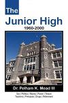 The Junior High: 1960-2000