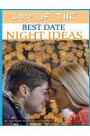 100 of the Best Date Night Ideas