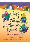 Chips and Cheese and Nana's Knees: What Is Alliteration?