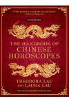 The Handbook of Chinese Horoscopes :