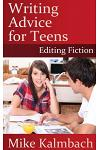 Writing Advice for Teens: Editing Fiction