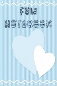 Fun Notebook: Mini Composition Notebook for Girls - Ages 6 -12 - Small Journal Sized Cream Colored Pages - Blue on Blue