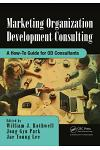 Marketing Organization Development: A How-To Guide for Od Consultants