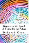 Women on the Board: A Vision for the Future