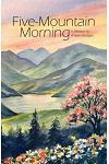 Five-Mountain Morning
