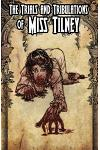 The Trials and Tribulations of Miss Tilney Issue 3