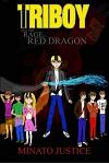 Triboy and the Rage of Red Dragon